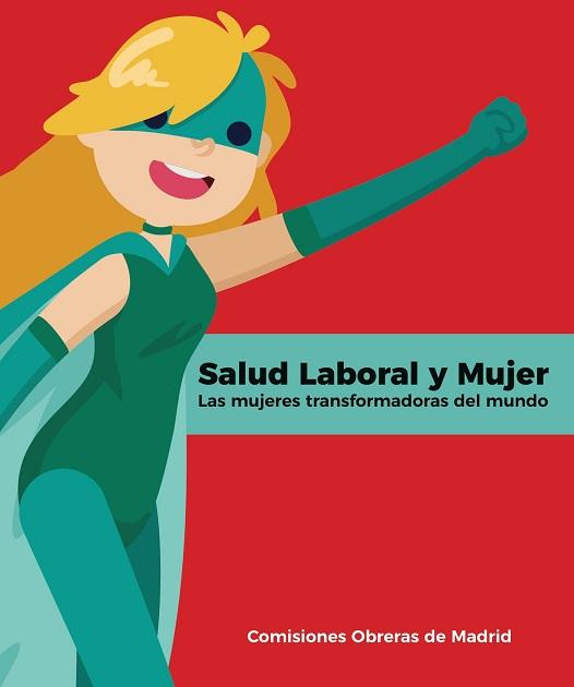 Guía Salud Laboral y Mujer- Las mujeres transformadoras del mundo (2)_0001